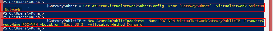 3. Microsoft azure powershell get-azurermvirtualnetworksubnetconfig new-azurermpublicipaddress virtual network gateway vpn