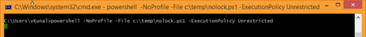 run powershell from cmd, powershell -noprofile -file nolock.ps1 -executionpolicy unrestricted