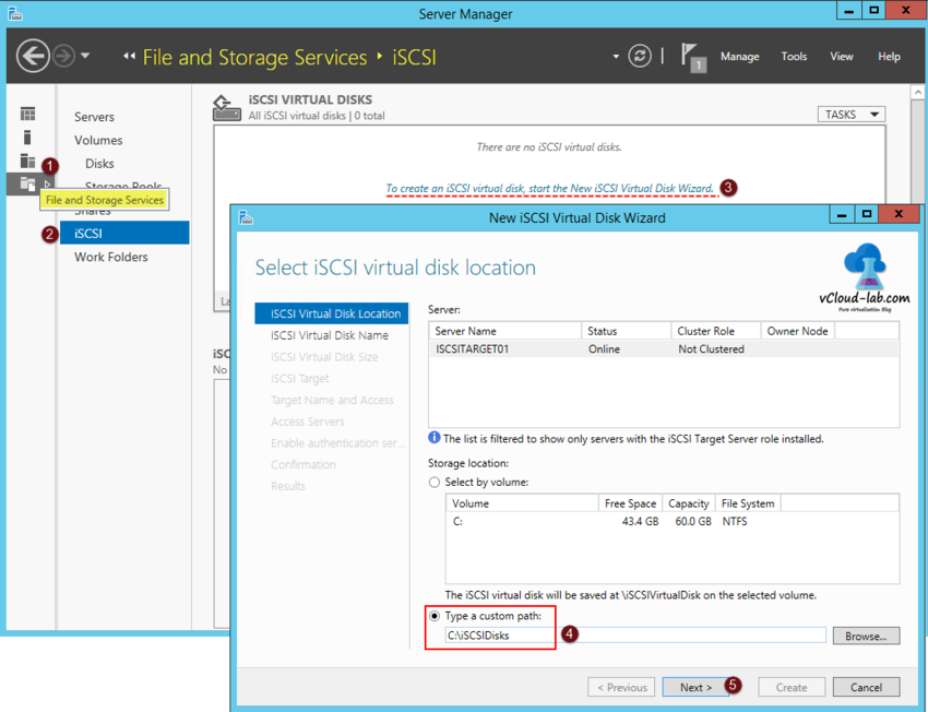 3 iSCSI storage server windows 2012 R2, to create iSCSI Virtual Disks wizard, storage location, custom path, target server name