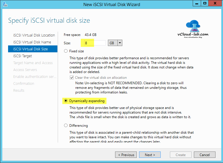 5 iSCSI storage server windows 2012 R2, to create iSCSI Virtual Disks wizard, Fixed size, clear the virtual disk on allocation, dynamically expanding