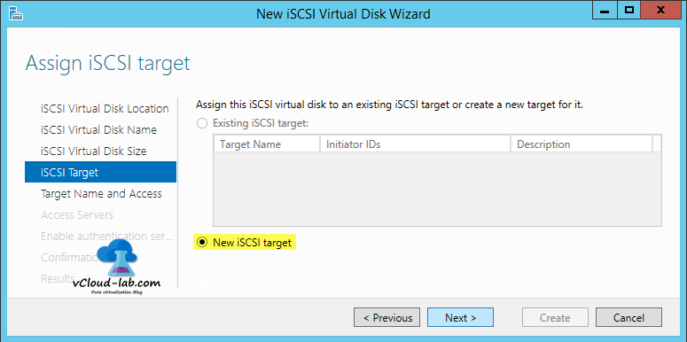 6 iSCSI storage server windows 2012 R2, to create iSCSI Virtual Disks wizard, iSCSI Target assigning disk to new iscsi target