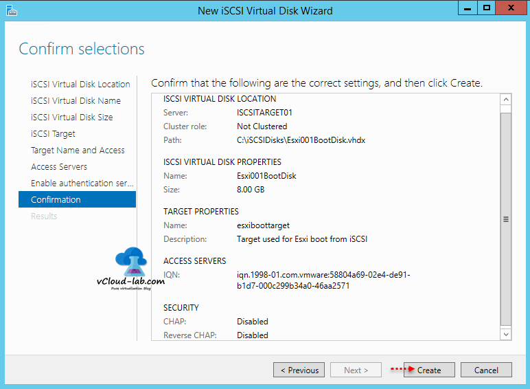 11 iSCSI storage server windows 2012 R2, to create iSCSI Virtual Disks wizard, confirmation vhdx virtual disk target iscsi security chap protocol