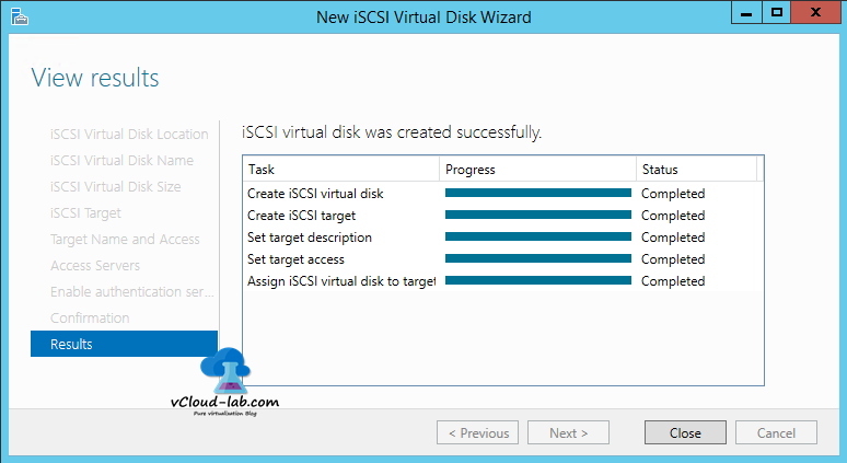 11 iSCSI storage server windows 2012 R2, to create iSCSI Virtual Disks wizard, confirmation virtual disk target iscsi security chap protocol result completed, set target access, assign iscsi virtual disk to target